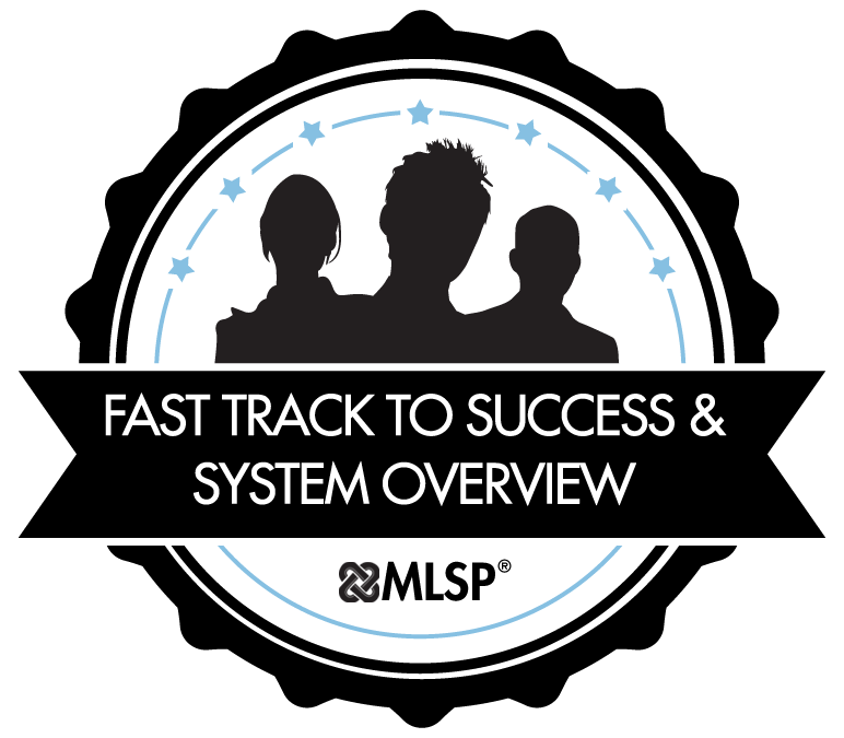 Fast Track to Success & System Overview