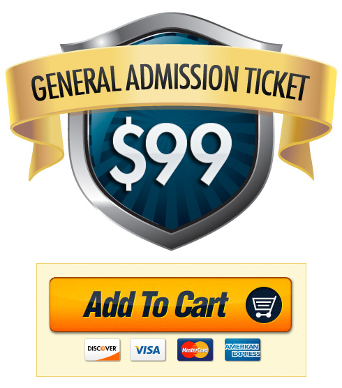 General Admission Ticket $99 - Buy Now!